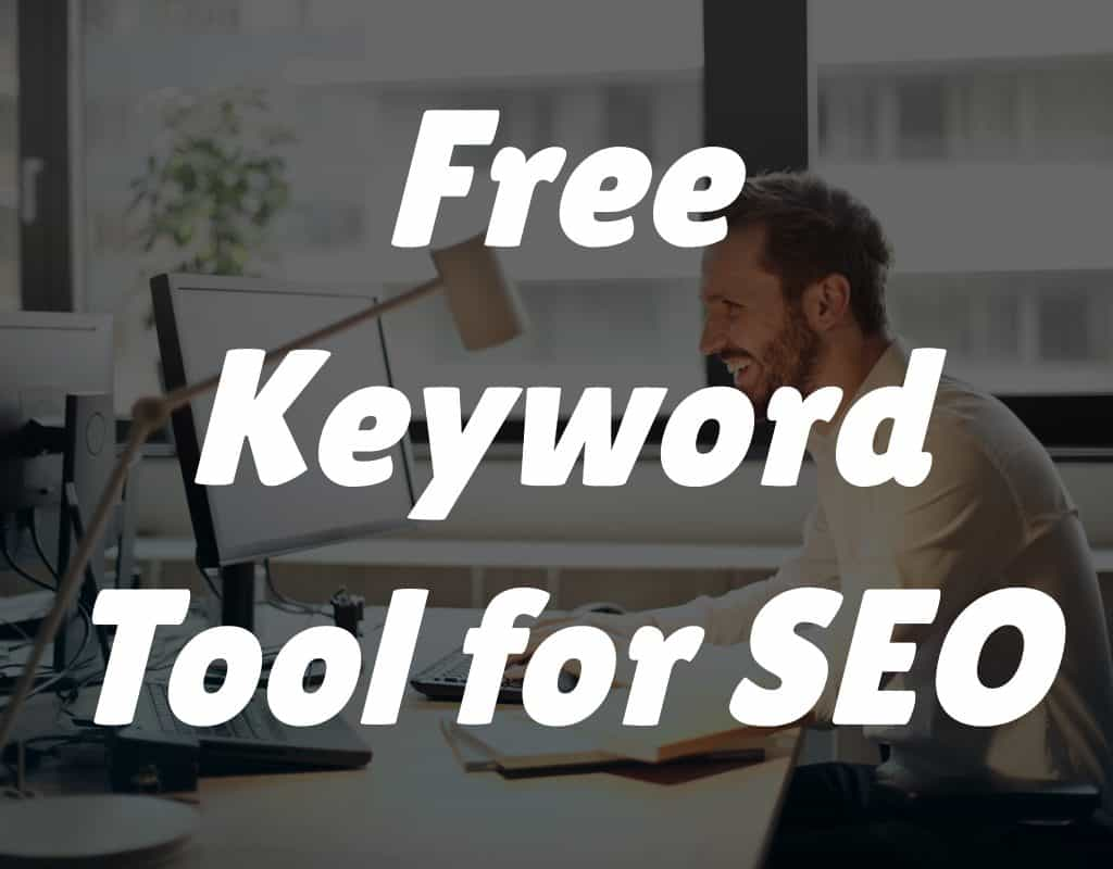 Free Keyword Tool for SEO - Add WP